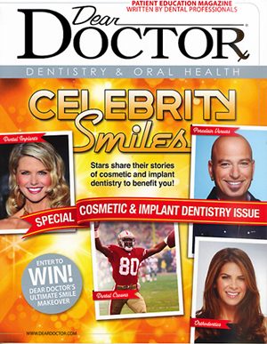 """Dear Doctor"" Cover, Fall 2013: Smile Design Info"